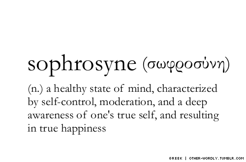 http://www.highexistence.com/wp-content/uploads/2013/09/sophrosyne.png